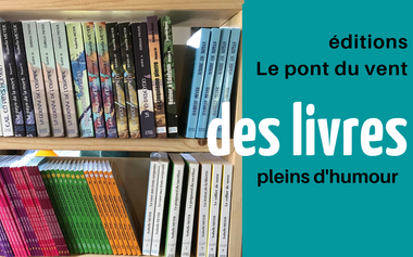 Project visual LE PONT DU VENT, des livres d'aventure et d'humour pour la jeunesse
