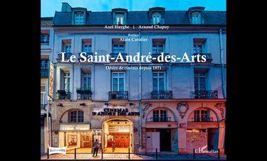 Project visual Le Saint-André-des-Arts, désirs de cinéma depuis 1971.