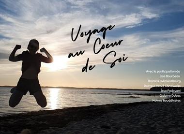 Visueel van project Voyage au Coeur de Soi - Documentaire