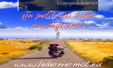Visuel du projet Un petit jeu sans conséquence, la pièce aux 5 Molières de Jean Dell et Gérald Sibleyras