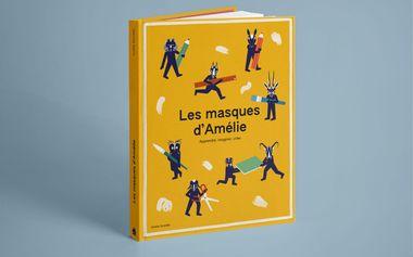 Project visual Les masques d'Amélie, un livre créatif et pédagogique