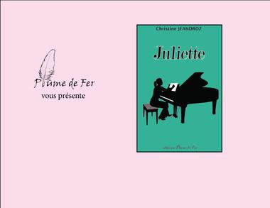 """Visuel du projet Préventes du roman """"Juliette"""" de Christine Jeandroz"""