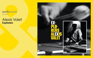 """Visuel du projet Alexis Valet """"Explorers"""" feat. Bojan Z & Ben Van Gelder"""