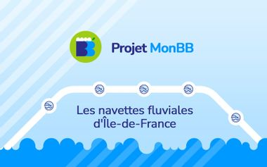 Project visual Projet MonBB, les navettes fluviales d'Île-de-France