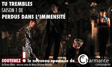 """Project visual """"Tu trembles"""" saison 1 de """"Perdus dans l'immensité"""""""