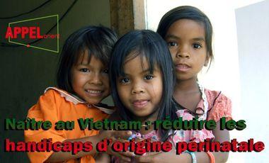 Project visual Naître au Vietnam : réduire les handicaps d'origine périnatale