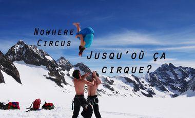Visueel van project NowHere Circus - Jusqu'où ça cirque?
