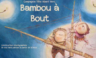 Visuel du projet Le Chapiteau de Bambous / Cie Tête allant vers...