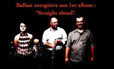 Visuel du projet Ballast enregistre son premier album : Straight ahead.
