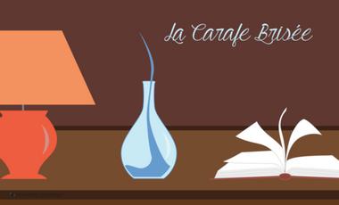 Visuel du projet La Carafe Brisée