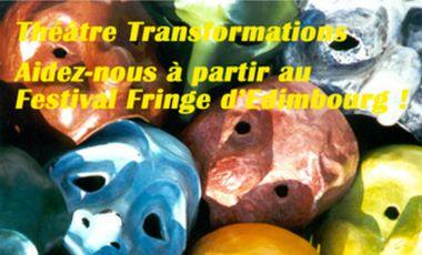 Visueel van project Théâtre Transformations au Festival Fringe d'Edimbourg !!!