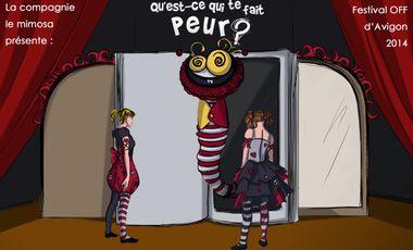 Visuel du projet « Qu'est-ce qui te fait peur ? » au Festival Off d'Avignon 2014