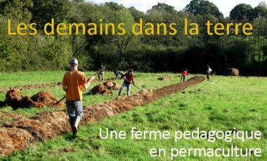 Visuel du projet Une ferme pédagogique en permaculture : Les demains dans la terre