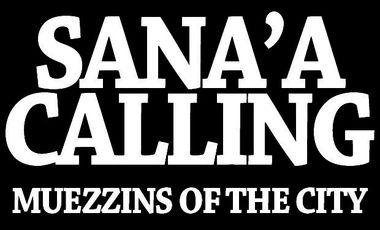 Project visual Sana'a Calling -