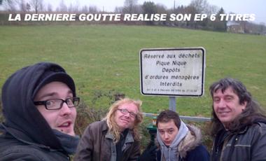 Visuel du projet LA DERNIERE GOUTTE REALISE SON EP 6 TITRES