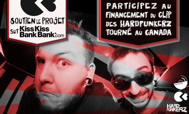 Project visual Aidez Hardfunkerz à financer le clip tourné  à Montréal !!