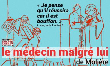 Visuel du projet Le Médecin malgré lui