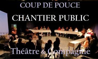 Project visual Coup de Pouce Chantier Public, Théâtre et Compagnie
