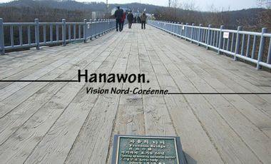 Visueel van project Hanawon, Vision Nord-Coréenne.
