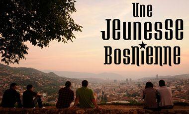 Visuel du projet Une jeunesse bosnienne