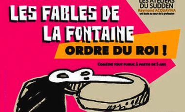 """Visuel du projet """"Les Fables de La Fontaine : Ordre du Roi!"""""""