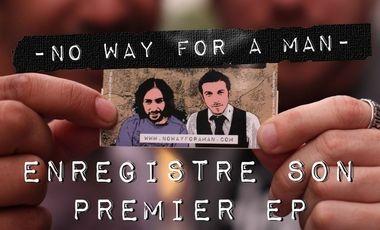 Visueel van project No Way For a Man - 1er EP !