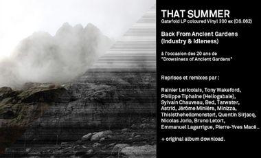 Visueel van project THAT SUMMER ~LP - Back From Ancient Gardens  (Industry & Idleness)