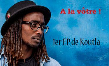 Visueel van project A la vôtre ! 1er EP de Koutla