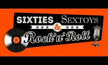 Project visual Sixties, Sextoys & Rock'n'Roll