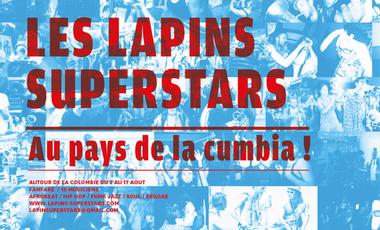 Visueel van project les Lapins Superstars au Pays de la Cumbia!