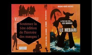Visuel du projet Il était une fois les Mangas, Soutenez l'édition du livre sur l'arrivée des mangas en Europe !