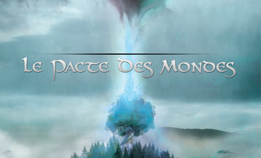 Project visual Le Pacte Des Mondes
