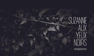 Visueel van project Suzanne aux yeux noirs - Un projet Art & Mode