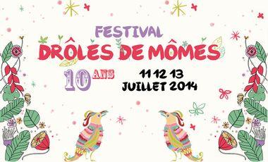 Project visual Le Festival Drôles de Mômes Fête ses 10 ans !