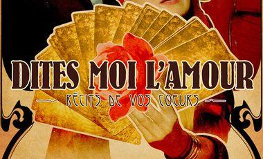 """Visuel du projet """"Dites-Moi l'Amour"""" avec Pascale Diseur et Claire Garçin-Marrou au Festival OFF Avignon 2014"""