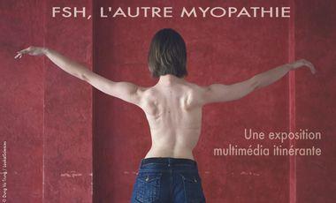 Visueel van project FSH, l'autre myopathie - Une exposition multimédia itinérante