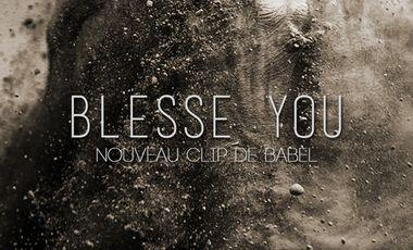 """Visueel van project Babel - Réalisation du nouveau clip """"Blesse you"""""""