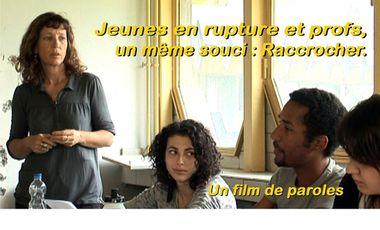 Visueel van project Jeunes en rupture et profs, un même souci : Raccrocher. Un film de paroles.