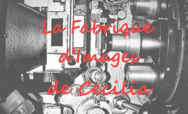 Project visual La Fabrique d'Images de Cecilia