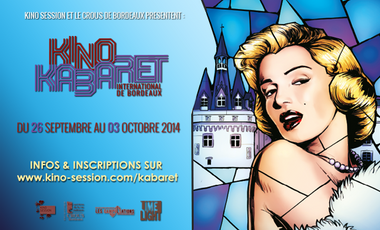 Project visual Kino Kabaret International de Bordeaux 2014