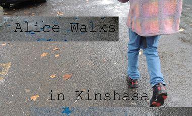 Visuel du projet Alice Walks, in Kinshasa