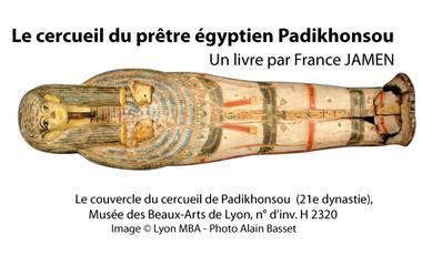 Project visual Le cercueil du prêtre égyptien Padikhonsou : publication d'un livre
