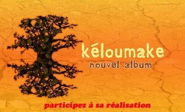 Project visual KELOUMAKE a besoin de vous pour l'enregistrement de son prochain Album