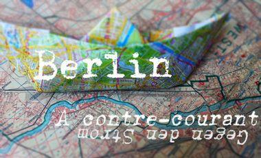 Visuel du projet Berlin à contre-courant