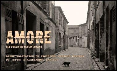 Project visual Amore (La Putain de Closingtown)