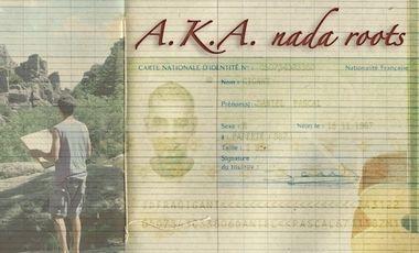 Visuel du projet A.K.A. nada roots. Nouvel album