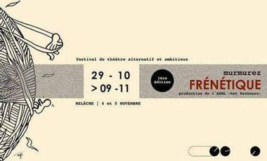 Project visual Festival murmurez FRENETIQUE.