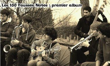 Project visual Les 100 Fausses Notes: Premier Album !