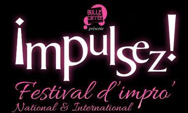 """Project visual """"Impulsez!"""" Festival International d'Improvisation Théâtrale organisé par la Bulle Carrée"""