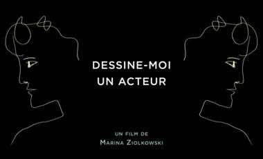 Visueel van project Dessine-moi un acteur